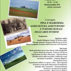 Pisa e Maremma: agricoltura agriturismo e turismo rurale nelle aree interne; conferenza a Montescudaio