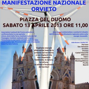 Orvieto, 13 aprile 2013: manifestazione nazionale per fermare nuovi impianti eolici devastanti per il paesaggio