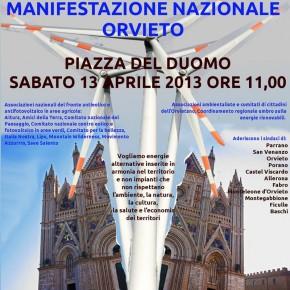 Orvieto, 13 aprile 2013: manifestazione nazionale per fermare nuovi impianti eolici devastanti per il paesaggio