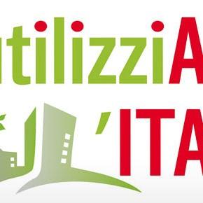"""""""Riutilizziamo l'Italia"""": idee e proposte per contenere il consumo di suolo e riqualificare il Belpaese"""