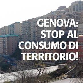 Genova: stop al consumo di territorio!
