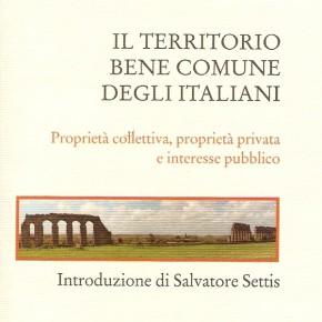 """""""Il territorio bene comune degli italiani"""", un libro di Paolo Maddalena"""