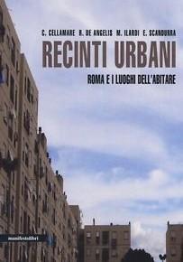 Recinti urbani: Roma e i luoghi dell'abitare