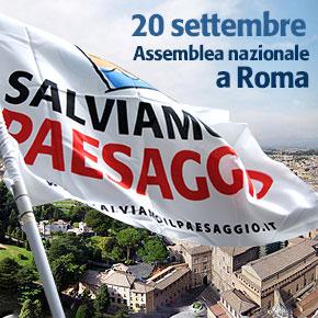 Sabato 20 settembre a Roma l'assemblea nazionale del Forum Salviamo il Paesaggio