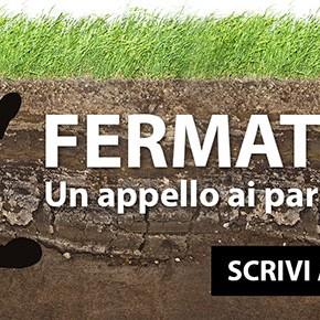 Appello ai Parlamentari: migliorate il testo del DDL sul consumo di suolo o FERMATEVI!