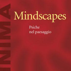 Mindscapes, psiche nel paesaggio
