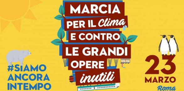 Marcia per il clima, contro le grandi opere inutili